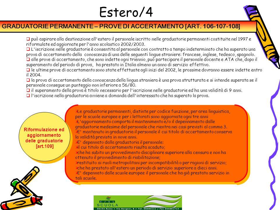 Estero/4 GRADUATORIE PERMANENTE – PROVE DI ACCERTAMENTO [ART. 106-107-108]